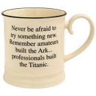 Buy Fairmont and Main Quips & Quotes Mug Never Be Afraid To Try at Louis Potts