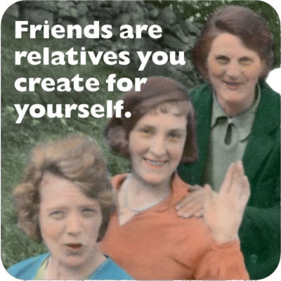 Cath Tate Photocaptions Coasters Friends Are Relatives Coaster