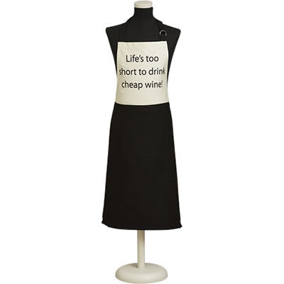 Fairmont and Main Quips & Quotes Apron Life's Too Short To Drink Cheap Wine
