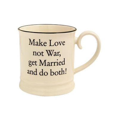 Fairmont and Main Quips & Quotes Mug Make Love Not War